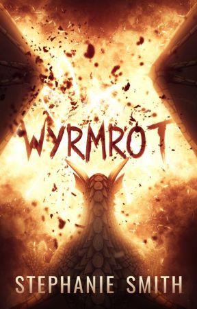 Wyrmrot (Weekly Updates) by ssmith314
