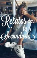 Relatos De La Secundaria  by unicorniokawaii17