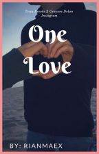 One Love  by Rianmaex