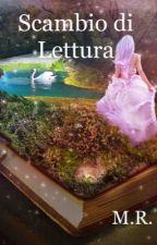 Scambio di lettura by just_me_stop