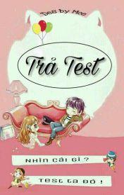 Đọc Truyện Trả Test - TruyenFun.Com