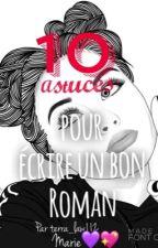 10 astuces pour écrire un bon roman by terra_law112