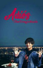 Adiós (Taegi) [One-Shot] by TheTragicRush