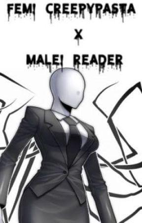 Female Creepypasta X Male reader - A/N - Wattpad