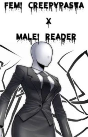 Creepypasta X Abused Male Reader