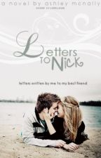 Letters to Nick by amwrites
