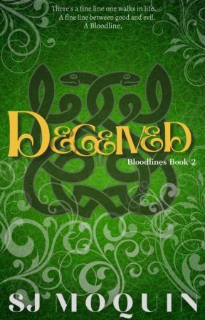 Bloodlines: Deceived ~Book 2~ by Squeaks7