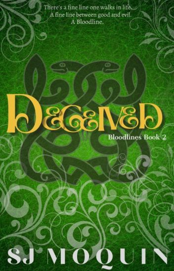 Bloodlines: Deceived ~Book 2~