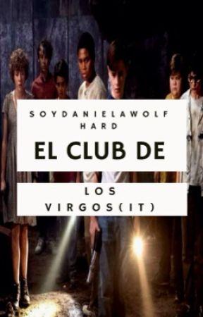 El club de los virgos🎈 (It)  by SoyDanielaWolfhard