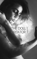 The Doll Collector by _sprxnkles_