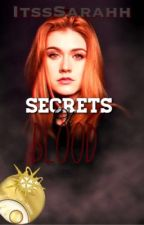 Secrets of blood  by 102Roses