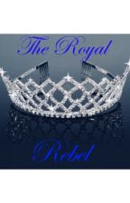 The Royal Rebel  by Nic765