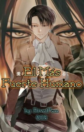 El Más Fuerte Humano - EreRi by RivaiFem