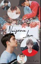 Nuisance love (Kaisoo Fanfic) (✓)  by sundapples