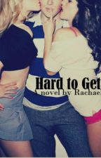 Hard To Get by HeyitsRachael