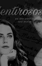 Mentirosos by BlairHerondale