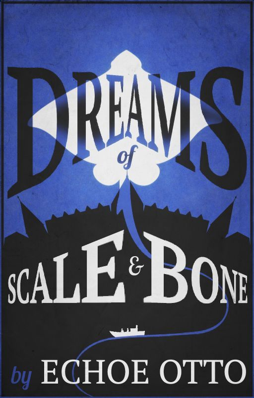 Dreams of Scale and Bone cover
