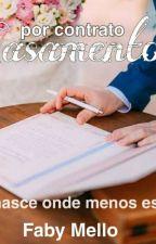 Um Casamento por contrato by user85805567