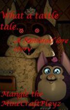 What A Tattle Tale...|A Tattletail lore story by MangleTMCP