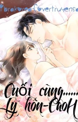 Cuối cùng...... Ly hôn-CaoH