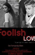 Foolish Love  by nandecs