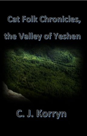 Cat Folk Chronicles, the Valley of Yeshen by cjkorryn