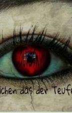 Das Mädchen das der Teufel liebte. by LauraSwrc