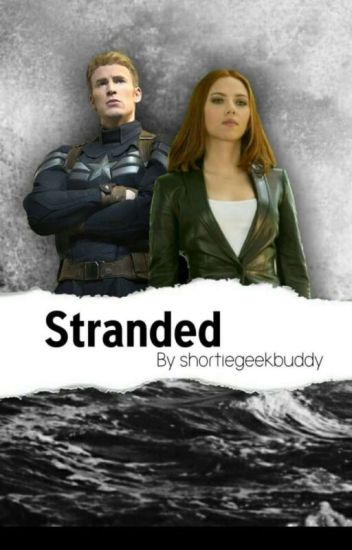 Stranded- A Romanogers Fanfiction - avengergirl - Wattpad