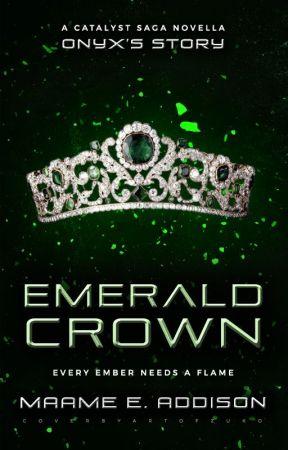 Emerald Crown ★ A Catalyst Saga Novella by May_Flower123