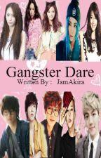 Gangster Dare by JamAkira