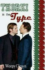 Thorki is the Type | SuperTypes #1 | by WeepyClown