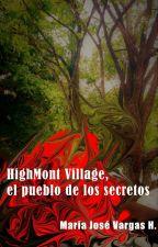 HighMont Village, el pueblo de los secretos by majovah3