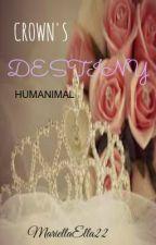 Crown's Destiny (Humanimal One-Shot) by MariellaElla22