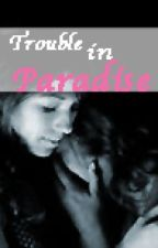 Trouble in Paradise by Vanni_V_97