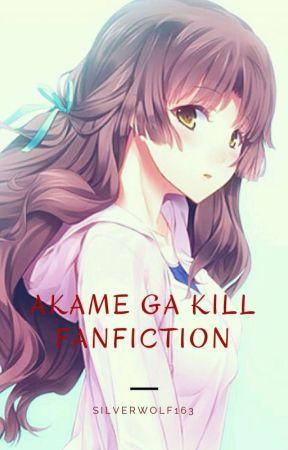 Akame Ga Kill Fanfiction by SilverWolf163