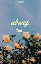 abang ; Ten by raebeen