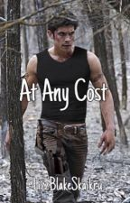 At Any Cost | Bellamy Blake (2) // The 100 by LizzBlakeSkaikru