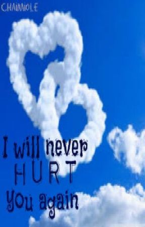 I Will Never Hurt You Again Chapter One Wattpad