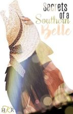 Secrets of a Southern Belle by reidlynn47