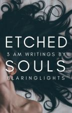 Etched Souls by blaringlights