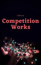 Competition Works by CRMrose
