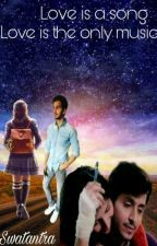 Love is a song by Swatantra_Parshholic