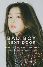 bad boy next door ; vrene 거짓 사랑 by Cyeol_61