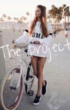 The Project // Daniel Seavey Fanfic  by mywhydontwe