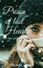 Prison of Lost Hearts by midst_of_hopes