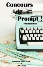 Concours Prompts #FirstEdition by ConcoursDeLicornes