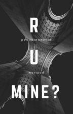 R U Mine? ➶ [namjoon] by psicopatamente