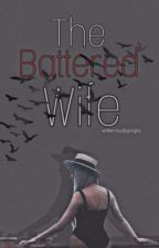 The Battered Wife ll Virence  by gorgby