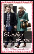 Endless love (Haylor Fanfiction) *on hold* by Blueberrycupcake2309