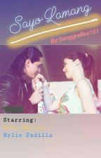 Sayo Lamang by sanggrella101